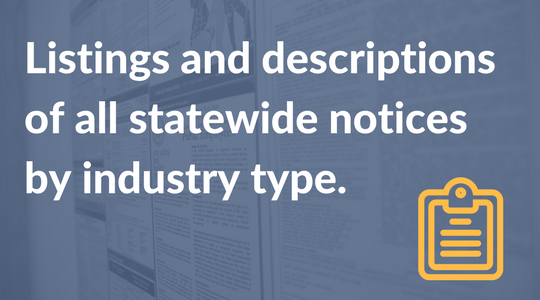 Listings and descriptions of all statewide notices by industry type..png